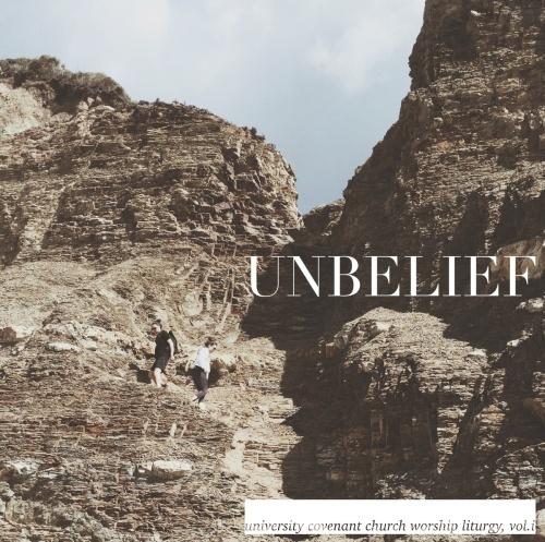 UCCWorshipBand-Unbelief-2015